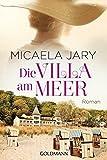 Die Villa am Meer: Roman