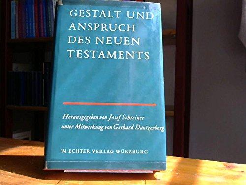 Gestalt und Anspruch des Neuen Testaments