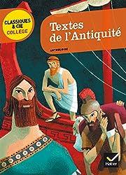 Textes de l'Antiquité: Le Récit de Gilgamesh, La Bible, L'Iliade, L'Odyssée, L'Énéide, Les Métamorphoses