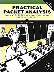 [(Practical Packet Analysis : Using Wireshark to Solve Real-World Network Problems)] [By (author) Chris Sanders] published on (July, 2011)