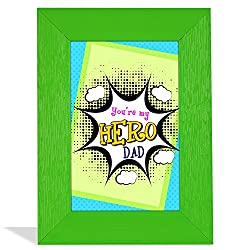 Youre My Hero Dad Quotation Frame