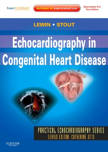 Echocardiography in Congenital Heart Disease: Expert Consult: Online and Print (Practical Echocardiography) -