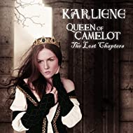 Queen of Camelot: The Lost Chapters