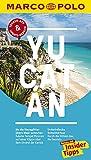 MARCO POLO Reiseführer Yucatan: Reisen mit Insider-Tipps. Inklusive kostenloser Touren-App & Update-Service - Manfred Wöbcke
