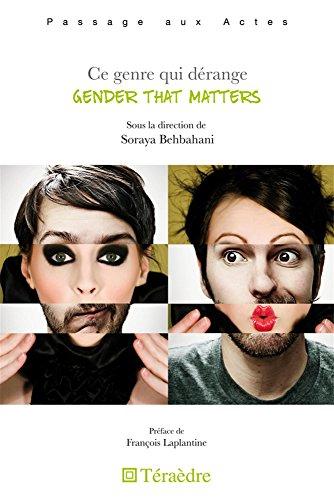 Ce genre qui dérange : Gender that matters