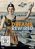 Dreams Rewired Mobilisierung der kostenlos online stream