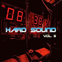 Hard Sound, Vol. 3 [Explicit]