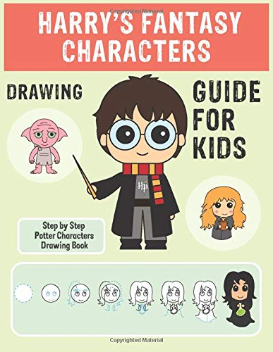 Harry's Fantasy Characters Drawing Guide For kids: