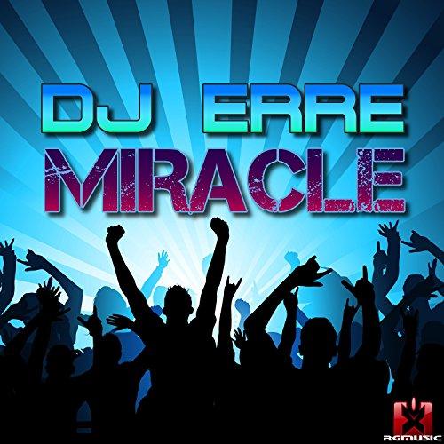 DJ Erre-Miracle