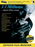 Partition : Milteau J.J. merci d'etre venus + CD