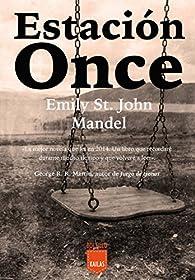 Estación Once par Emily St. John Mandel