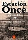 Estación Once. Bolsillo par Emily St. John Mandel