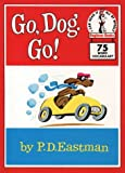 Cover of: Beginner Books – Go, Dog. Go! (Beginner Series) | P. D. Eastman