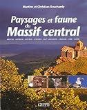 Paysages et faune du Massif central / Martine Bouchardy, Christian Bouchardy | Bouchardy, Martine