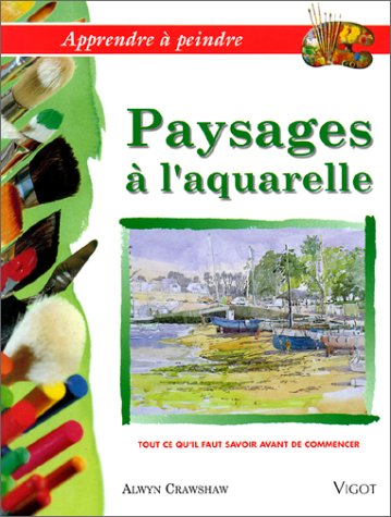 Paysages à l'aquarelle. Apprendre à peindre