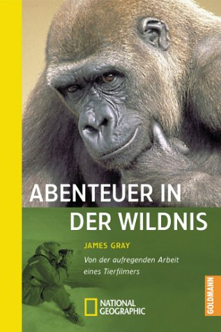 Abenteuer in der Wildnis.