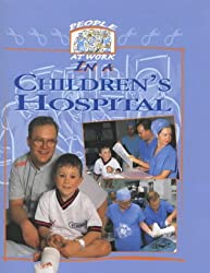 People at Work in a Children's Hospital