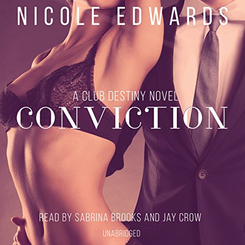 Conviction: A Club Destiny Novel, Book 1