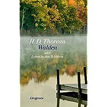 Walden: oder Leben in den Wäldern