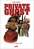 Private Ghost, tome 3 - Hot Caribbean Rainbow