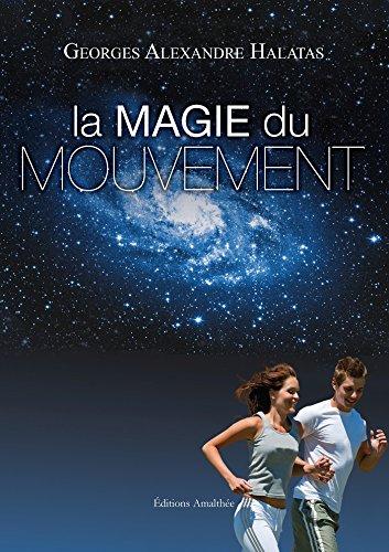 La magie du mouvement