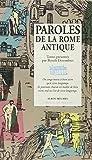 Telecharger Livres Paroles de la Rome antique (PDF,EPUB,MOBI) gratuits en Francaise