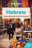 Lonely Planet Hebrew Phrasebook & Dictionary (Lonely Planet Phrasebook and Dictionary)