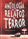 Antología De Relatos De Terror par Varios autores