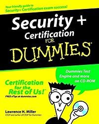 Security+ Certification For Dummies (For Dummies (Computers)) by Miller (2003-03-07)