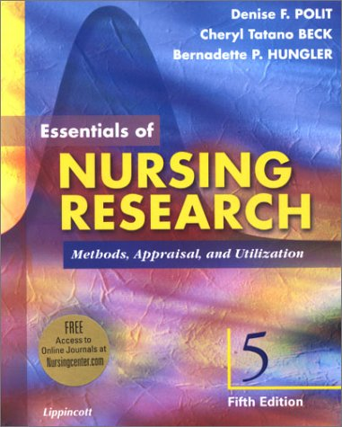 Essentials of Nursing Research: Methods, Appraisal, and Utilization 5th ed