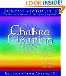 Chakra Clearing: Awakening Your Spiri...