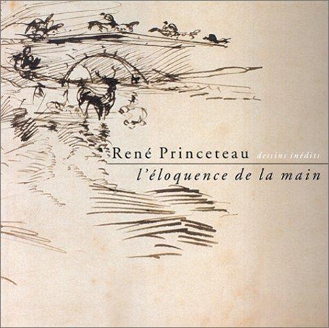 René Princeteau : Dessins inédits : L'Eloquence de la main par Louis Cuvreau, Bénédicte Ottinger, Hubert de Watrigant