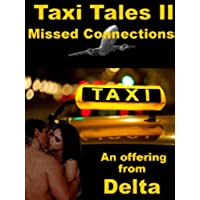 Taxi Tales II: Missed Connections (English Edition)