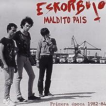 Maldito Pais Epoca 1982-84 by ESKORBUTO (2010-07-06)
