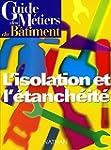 Guide des métiers du bâtiment :L'Isol...