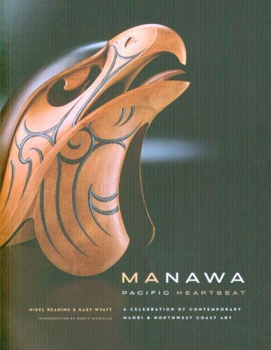 Manawa: Pacific Heartbeat by Nigel Reading (2006-01-01)