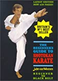 The Beginner's Guide to Shotokan Karate