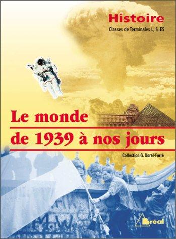 Histoire, terminales L, S, ES par G. Dorel-Ferré