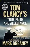 Tom Clancy's True Faith and Allegiance:...