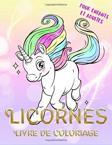 Licornes Livre de coloriage pour enfants et adultes: Coloriage magique par Vit Hansen