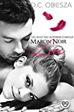 Telecharger Livres MARON NOIR Lies Part 7 (PDF,EPUB,MOBI) gratuits en Francaise