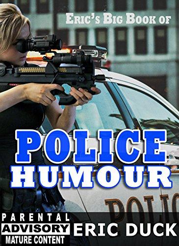 Eric's Big Book of Police Humour (Eric's Big Books 16)