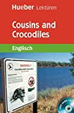 Cousins and Crocodiles: Lektüre mit Audio-CD