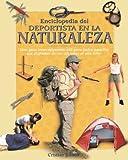 Image de Enciclopedia del deportista en la naturaleza (Naturaleza Y Ocio / Nature and Leisure Time)