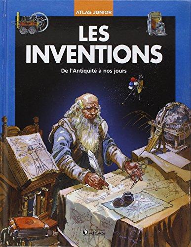 Les inventions : De l'Antiquité à nos jours