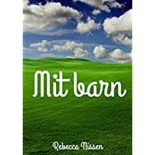 Mit barn (Danish Edition)