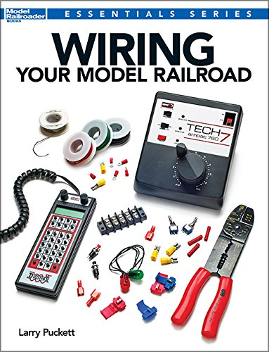 Wiring Your Model Railroad (Essentials)