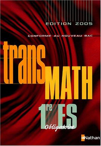 TransMath 1e ES obligatoire : Programme 2001
