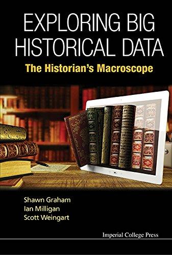 Exploring Big Historical Data:The Historian's Macroscope