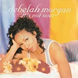 Songtexte von Debelah Morgan - It's Not Over